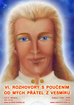 VI. TALKS WITH TEACHINGS FROM MY COSMIC FRIENDS