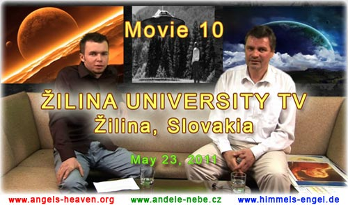 MOVIE 10 - ZILINA UNIVERSITY TV: CONVERSATION WITH IVO A. BENDA ABOUT COSMIC PEOPLE OF THE FORCES OF LIGHT